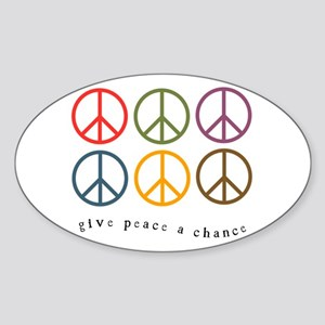 Give Peace a Chance - 6 Signs Oval Sticker