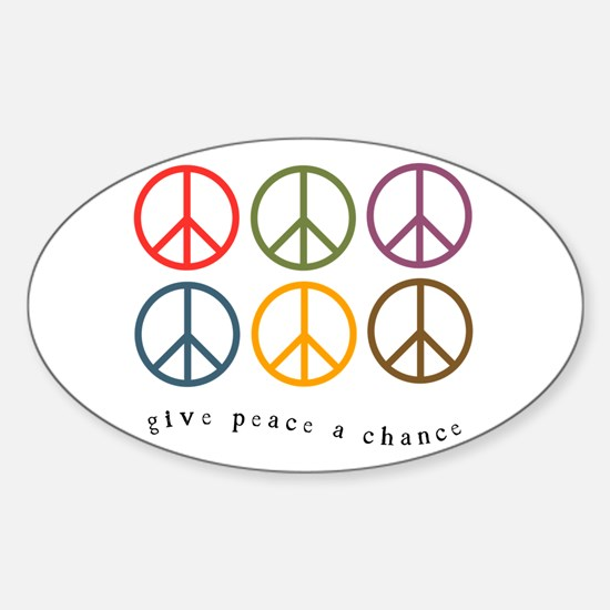 Give Peace a Chance - 6 Signs Oval Decal