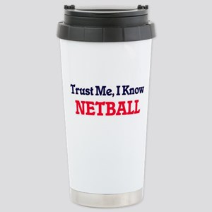Trust Me, I know Netbal Stainless Steel Travel Mug