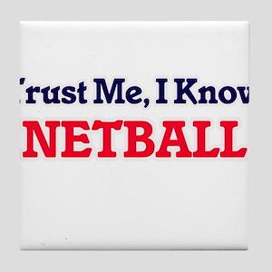 Trust Me, I know Netball Tile Coaster