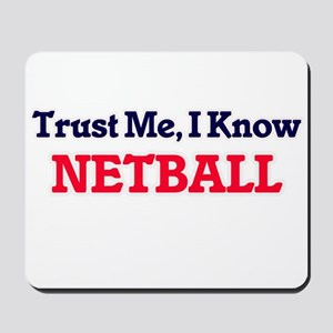 Trust Me, I know Netball Mousepad