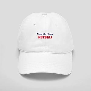 Trust Me, I know Netball Cap