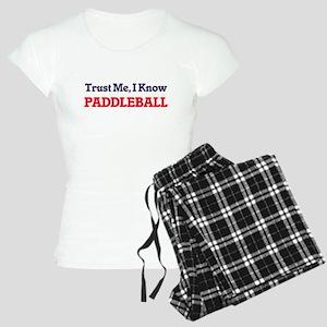 Trust Me, I know Paddleball Women's Light Pajamas