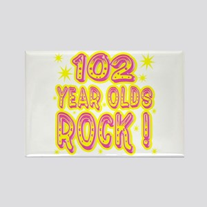 102 Year Olds Rock ! Rectangle Magnet