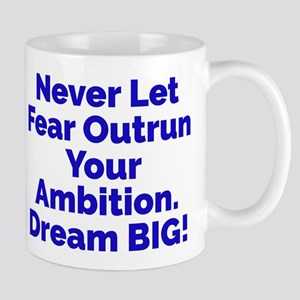 Fear vs. Ambition Dream BIG Mugs