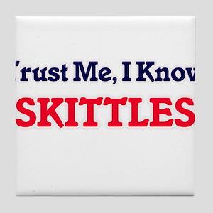 Trust Me, I know Skittles Tile Coaster