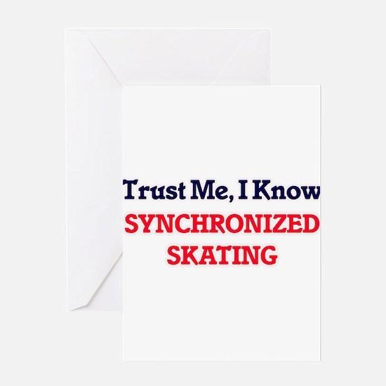 Trust Me, I know Synchronized Skati Greeting Cards