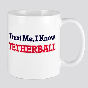 Trust Me, I know Tetherball Mugs