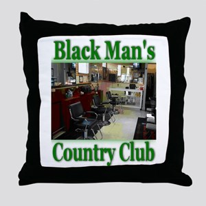 Black Man's Country Club-Gree Throw Pillow