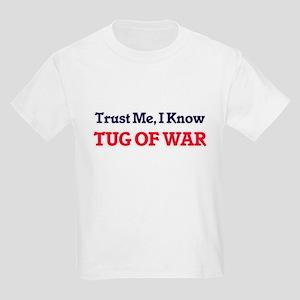 Trust Me, I know Tug Of War T-Shirt