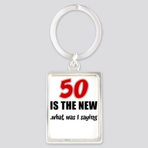 50 Is The New Keychains