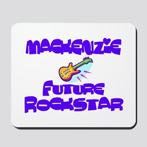Mackenzie - Future Rock Star Mousepad