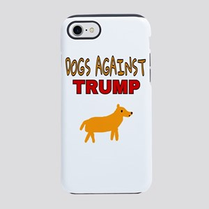DOGS AGAINST TRUMP iPhone 8/7 Tough Case