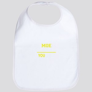 MOE thing, you wouldn't understand ! Bib