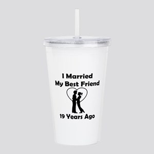 I Married My Best Frie Acrylic Double-wall Tumbler