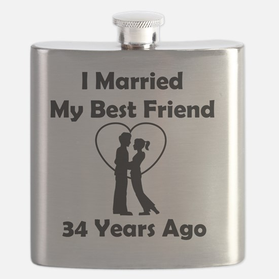 I Married My Best Friend 34 Years Ago Flask