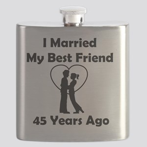 I Married My Best Friend 45 Years Ago Flask