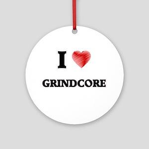 I Love Grindcore Round Ornament
