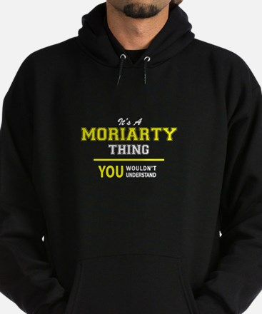 MORIARTY thing, you wouldn't underst Hoodie (dark)