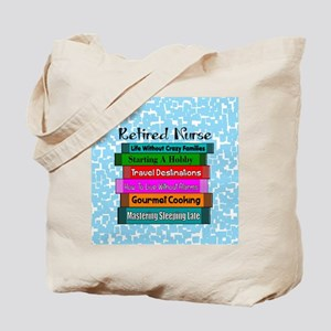 Retired Nurse Books Tote Bag