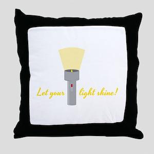 Let Light Shine Throw Pillow