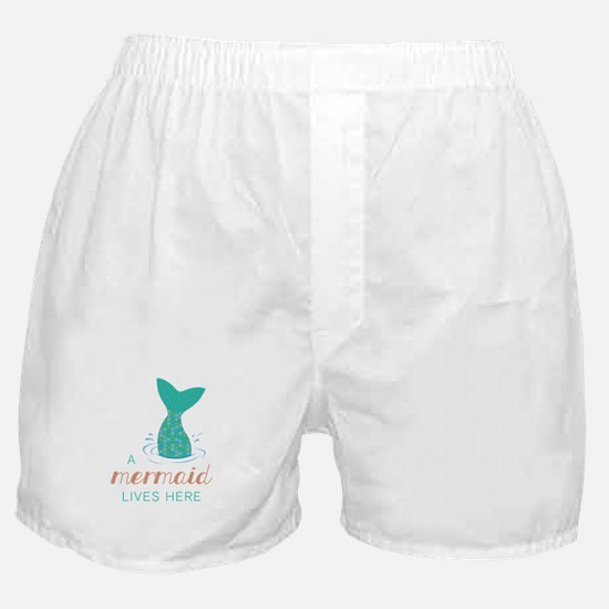 Mermaid Lives Here Boxer Shorts