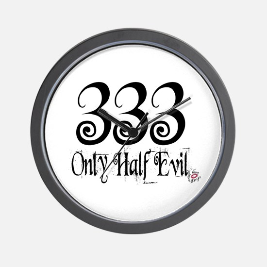 333 Only Half Evil Wall Clock