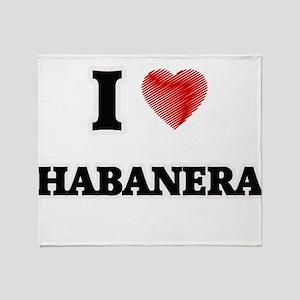I Love Habanera Throw Blanket