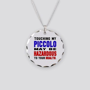 Touching my Piccolo May be h Necklace Circle Charm