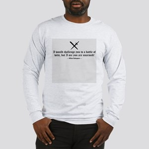 A Battle of Wits Long Sleeve T-Shirt