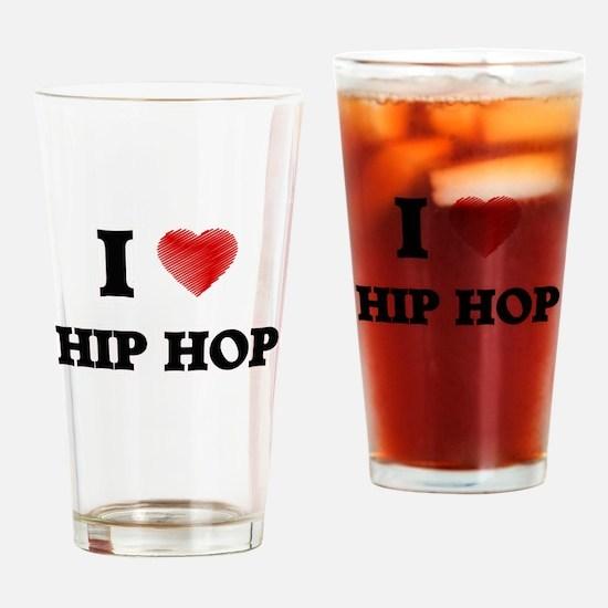 I Love Hip Hop Drinking Glass