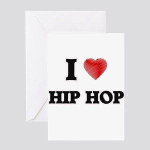 I Love Hip Hop Greeting Cards