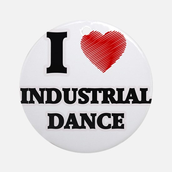I Love Industrial Dance Round Ornament