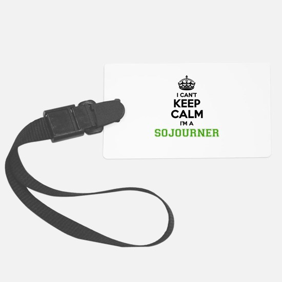 SOJOURNER I cant keeep calm Luggage Tag