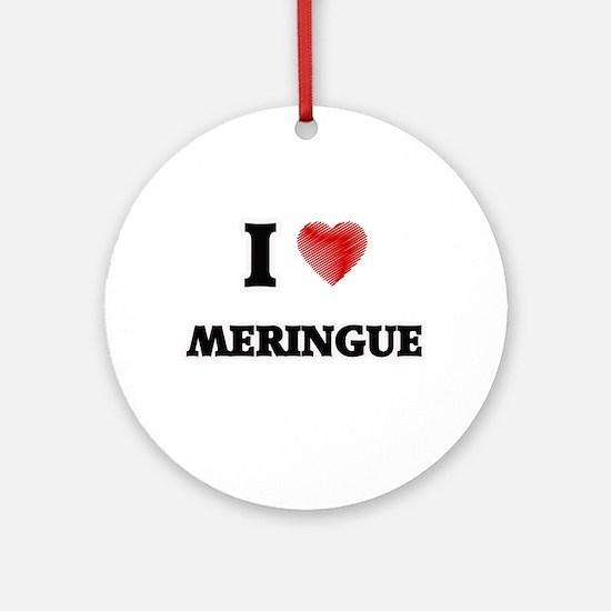 I Love Meringue Round Ornament