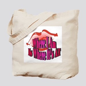 Where I Am Tote Bag