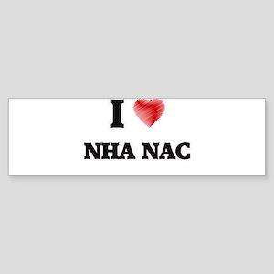 I Love Nha Nac Bumper Sticker