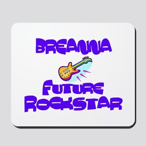 Breanna - Future Rock Star Mousepad