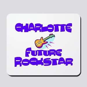 Charlotte - Future Rock Star Mousepad