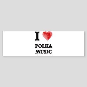 I Love Polka Music Bumper Sticker