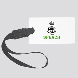 SPEACH I cant keeep calm Large Luggage Tag