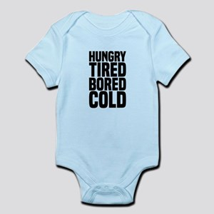 Hungry Tired Bored Cold Body Suit