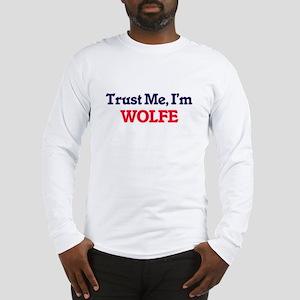 Trust Me, I'm Wolfe Long Sleeve T-Shirt