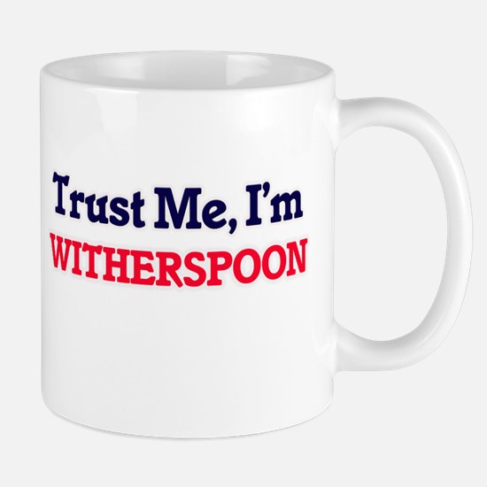 Trust Me, I'm Witherspoon Mugs