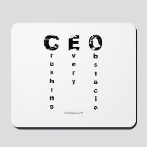 CEO Crushing Every Obstacle Mousepad