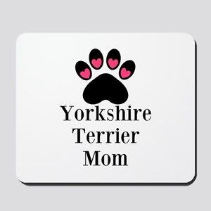 Yorkshire Terrier Mom Mousepad