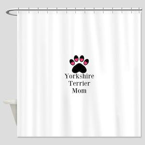 Yorkshire Terrier Mom Shower Curtain