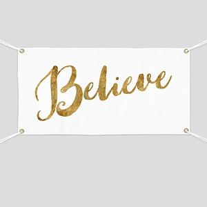 Gold Look Believe Banner