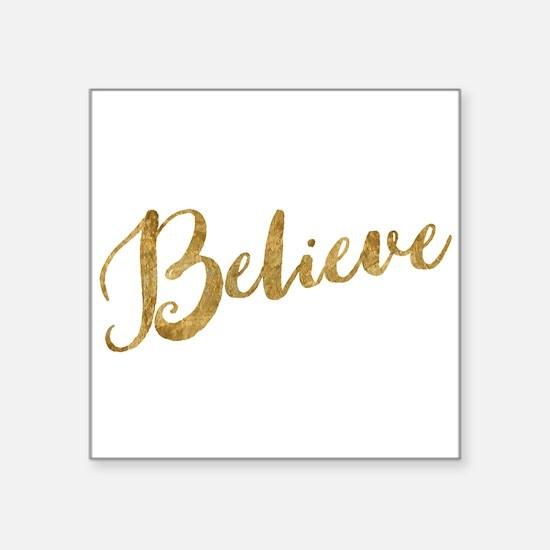 Gold Look Believe Sticker