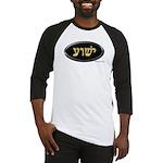 Yeshua In Hebrew Baseball Jersey